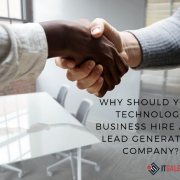 Hiring an IT Lead Generation Company