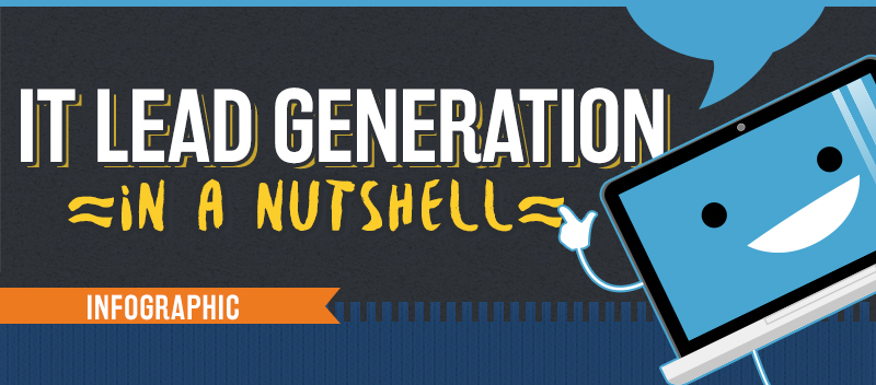IT Lead Generation in a Nutshell