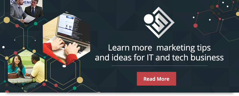 Read more Sales and Marketing Tips for your IT and Tech Businesses