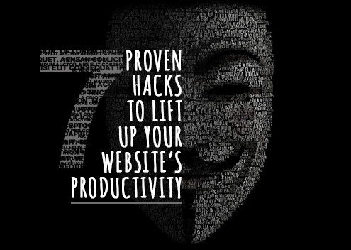 7 Proven Hacks to Lift Up Your Website's Productivity