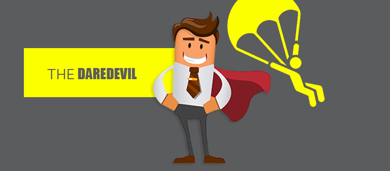 THE DAREDEVIL - The 5 Types of IT CEOs: Which One are You?