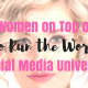 Who Run the World? The Women on Top of the Social Media Universe