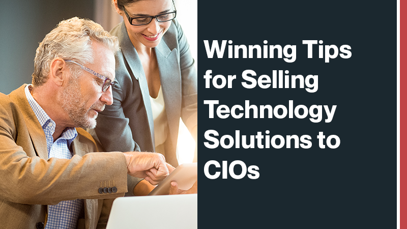 Winning-Tips-for-Selling-Technology-Solutions-to-CIOs